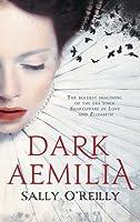 Dark Aemilia (UK Edition)