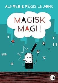 Magisk magi!