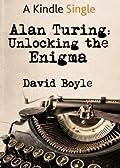 Alan Turing: Unlocking the Enigma