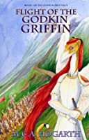 Flight of the Godkin Griffin (The Godkindred)