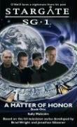 A Matter of Honor (Stargate SG-1, #3)
