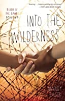 Into the Wilderness (Blood of the Lamb, #2)