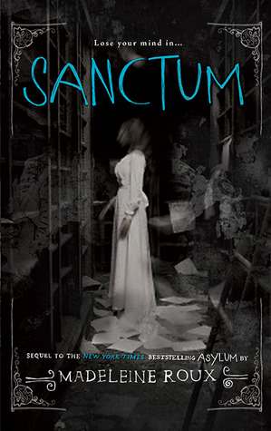 Sanctum by Madeleine Roux – Book Review