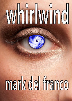 Whirlwind Mark Del Franco