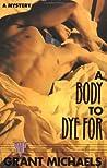 A Body to Dye For (Stan Kraychik Mystery, #1)