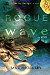 Rogue Wave (Crime by Design)