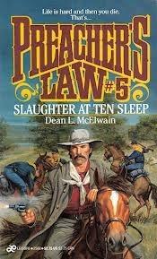 Slaughter at Ten Sleep (Preacher's Law, #5)
