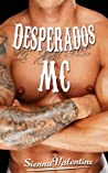 Desperados MC (Desperados #1)