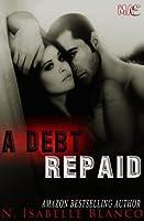 A Debt Repaid (Retaliations Book 1)