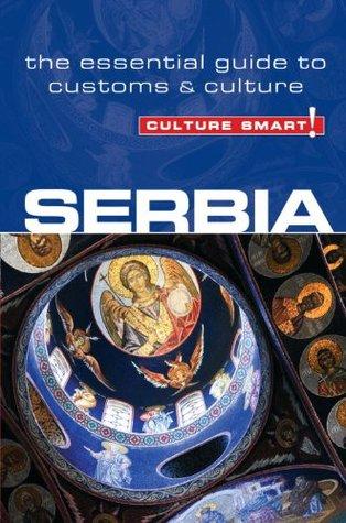 Serbia - Culture Smart! by Lara Žmukić