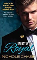 Reluctantly Royal (The Royals, #3)