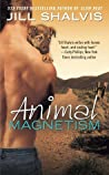 Review ebook Animal Magnetism (Animal Magnetism, #1) by Jill Shalvis