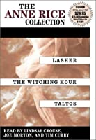 Anne Rice Value Collection: Mayfair Witches (Lives of the Mayfair Witches #1-3)