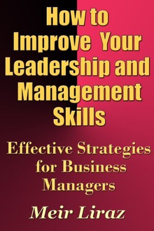 how to improve your leadership and