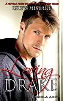 Loving Drake (It's Always Been You, #1.5)