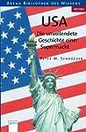 USA - Die unvollendete Geschichte einer Supermacht