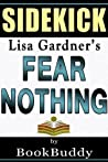 Fear Nothing: (Detective D. D. Warren) by Lisa Gardner -- Sidekick