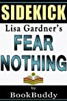 Fear Nothing: (Detective D. D. Warren) by Lisa Gardner -- Sidekick