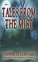 Tales From The Mist