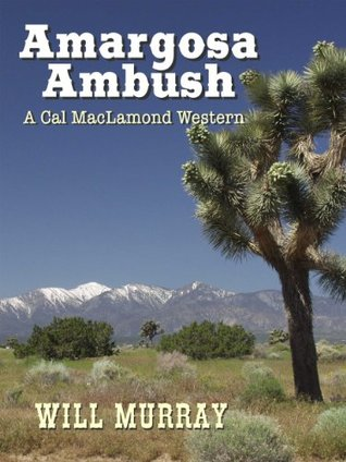 Amargosa Ambush by Will  Murray