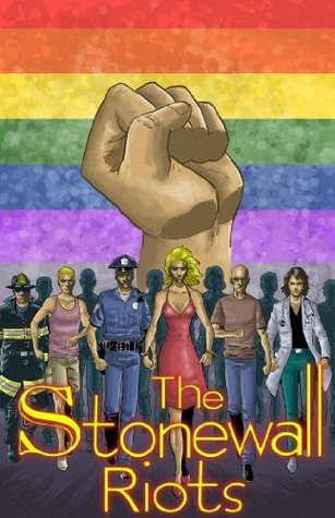 The Stonewall Riots by Michael Troy