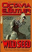 Wild Seed (Patternmaster, #1)