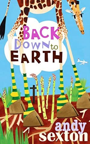 [PDF / Epub] ☉ Back Down to Earth  Author Andy Sexton – Vejega.info