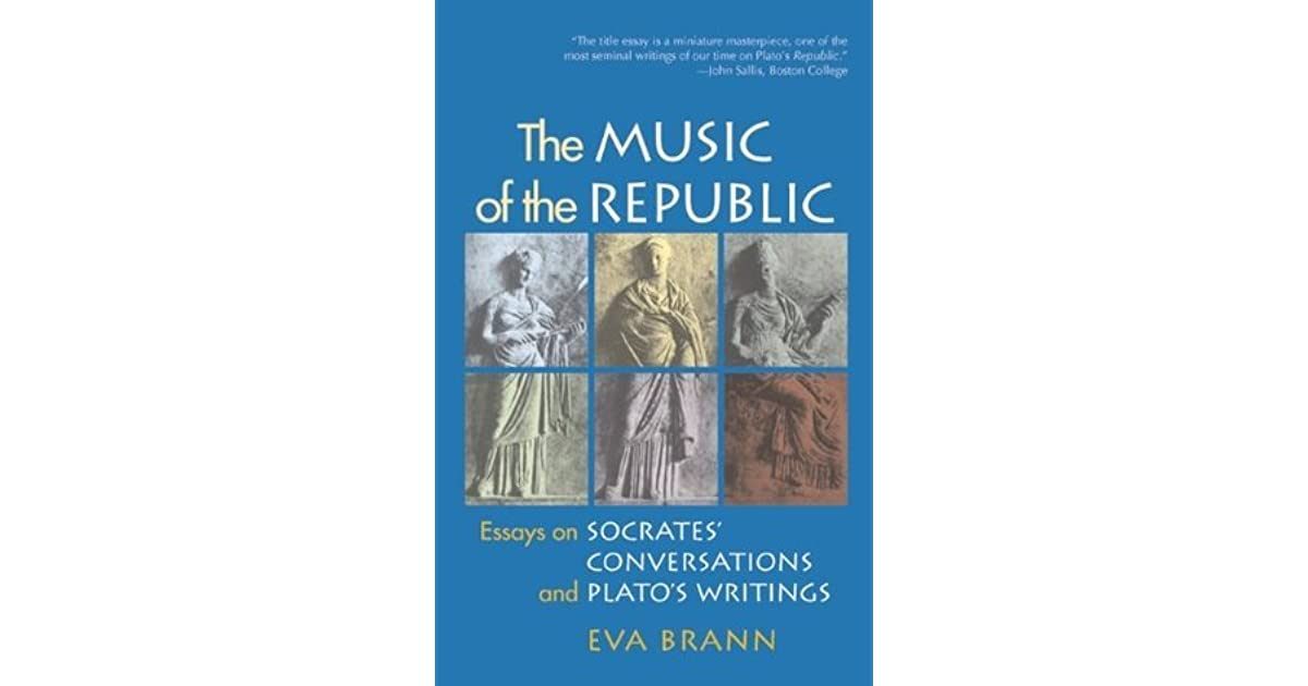The Music Of The Republic Essays On Socrates Conversations And  The Music Of The Republic Essays On Socrates Conversations And Platos  Writings By Eva Brann Essay About Health also Buy Speeches  Science Argumentative Essay Topics