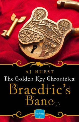 Braedric's Bane (Golden Key Chronicles, #4)