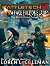 BattleTech: A Face Full of Blades (Author's Special Edition)