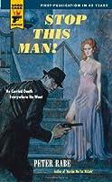 Stop This Man! (Hard Case Crime #58)