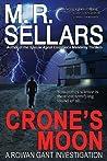 Crone's Moon by M.R. Sellars
