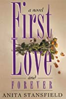 First Love and Forever