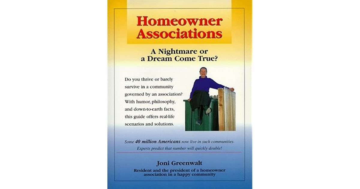 Homeowner associations a nightmare or a dream come true for Homeowner choice