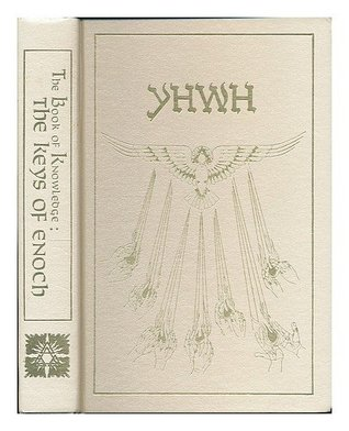 The Book of Knowledge: The Keys of Enoch by James J  Hurtak