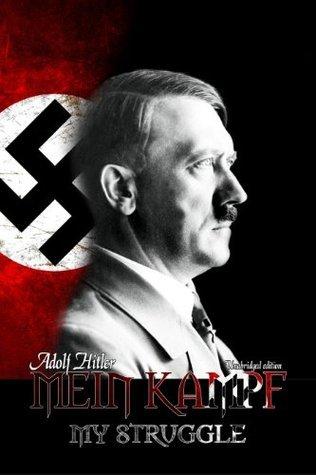 Adolf Hitler-Mein Kampf( My Struggle)