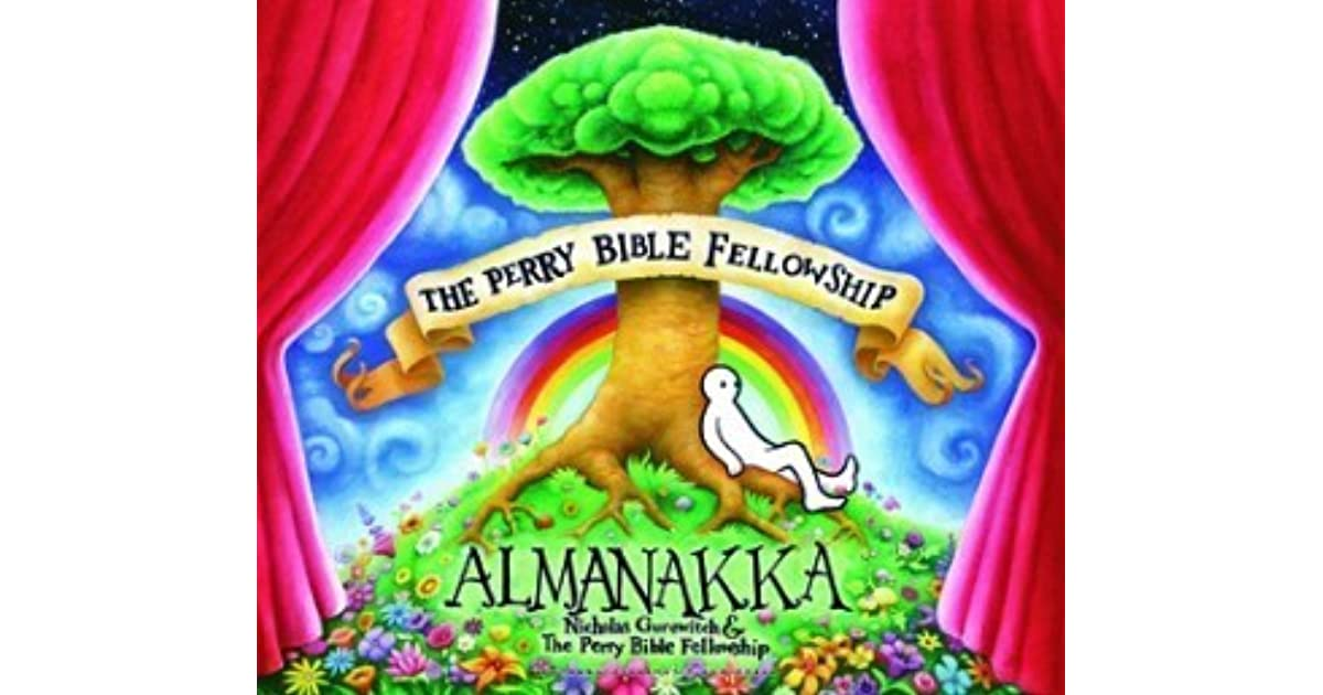 The Perry Bible Fellowship Almanakka by Nicholas Gurewitch