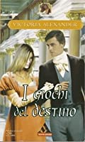 I giochi del destino (Effington, #8)