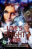 Love's Bright Star