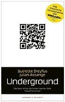 Underground: Die Geschichte Der Frühen Hacker Elite; Tatsachenroman