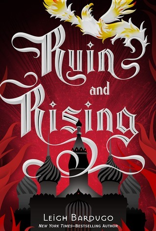 Ruin and Rising - Leigh Bardugo