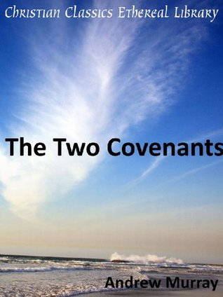 The Two Covenants - Enhanced Version