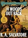 The Woods Out Back (Spearwielder's Tale, #1)