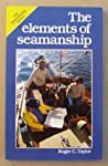The Elements of Seamanship by Roger C. Taylor