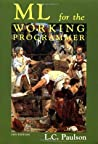 ML for the Working Programmer by Lawrence C. Paulson