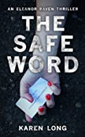 The Safe Word (DI Eleanor Raven, #1)