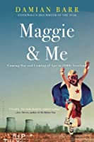 Maggie & Me: Coming Out and Coming of Age in 1980s Scotland