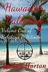 Hawai'ian Valentine (Holidays & Hitmen)