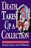Death Takes Up a Collection (Sister Mary Helen, #8)
