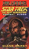 Ancient Blood (Star Trek: The Next Generation: Day of Honor, #1)